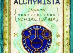 Tajemství nesmrtelného Nikolase Flamela – Kniha první Alchymista