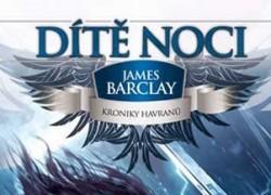 James Barclay – Dítě noci – závěrečná část trilogie