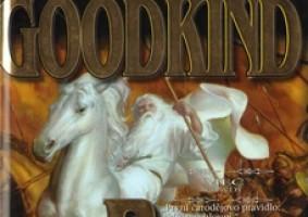 První čarodějovo pravidlo Terryho Goodkinda je skvělé