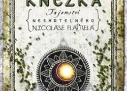 Tajemství nesmrtelného Nikolase Flamela – Kniha pátá Válečník a šestá  Kněžka