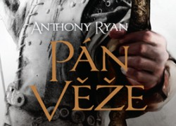 Anthony Ryan – Pán věže
