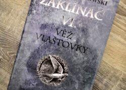 Křest ohněm a Věž vlaštovky – opravdu povedené knihy