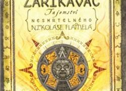 Tajemství nesmrtelného Nikolase Flamela – Kniha čtvrtá Zaříkávač